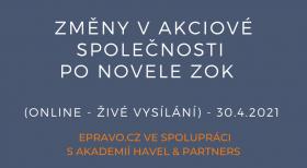 Změny v akciové společnosti po novele ZOK (online - živé vysílání) - 30.4.2021