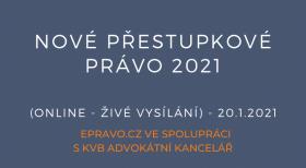 Nové přestupkové právo 2021 (online - živé vysílání) - 20. 1. 2021